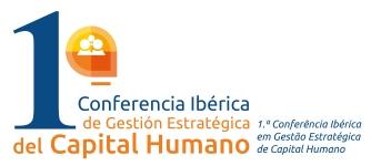 1.ª Conferencia Ibérica em Gestão Estratégica de Capital Humano